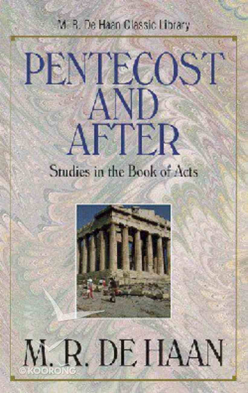 Pentecost and After Paperback