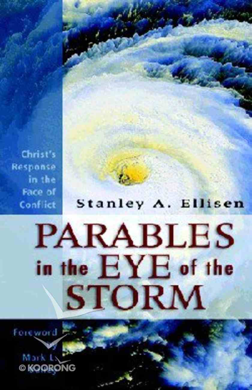 Parables in the Eye of the Storm Paperback