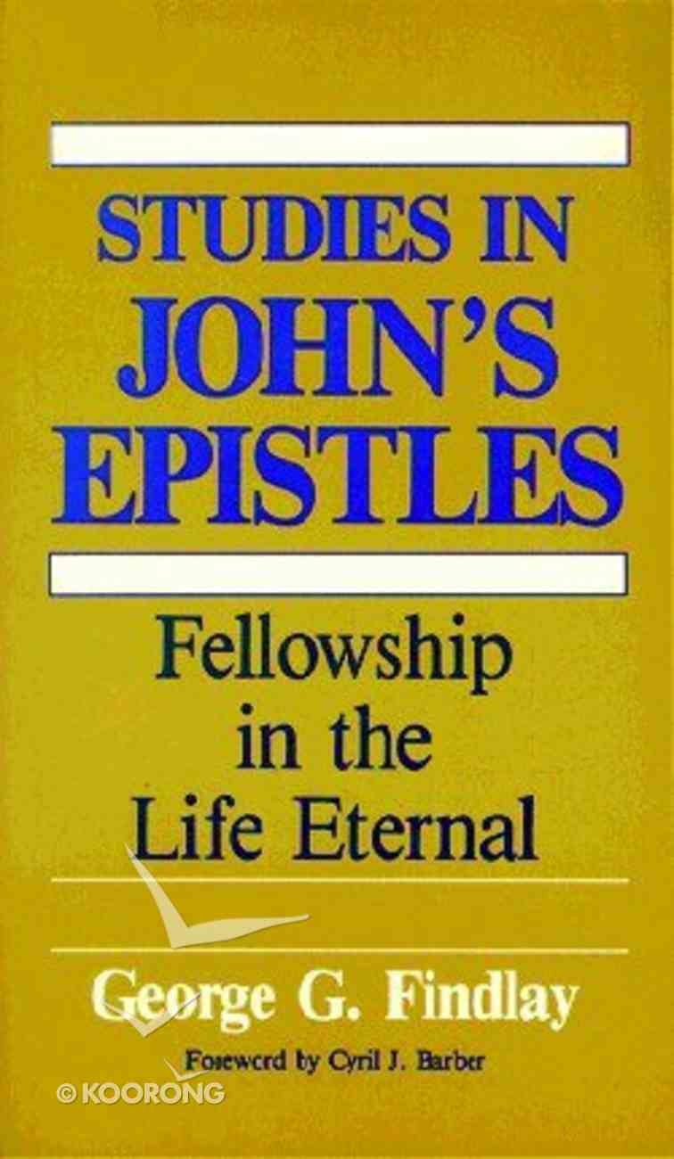 Studies in John's Epistles Paperback