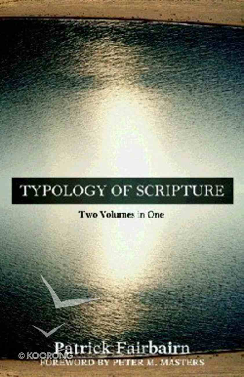 Typology of Scripture Paperback