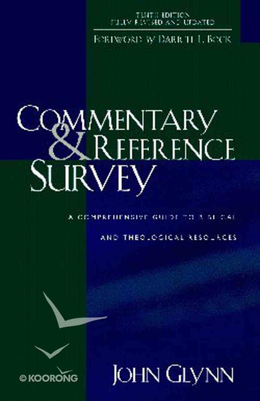 Commentary and Reference Survey (10th Ed) Paperback