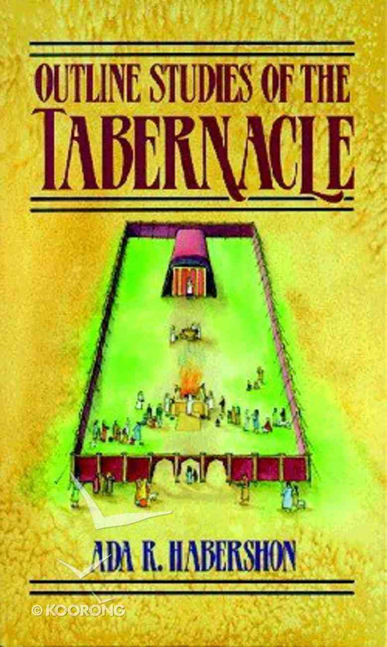 Outline Studies of the Tabernacle Paperback