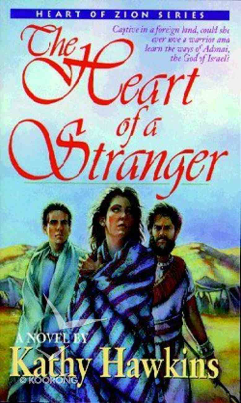 The Heart of a Stranger (#01 in Heart Of Zion Series) Paperback