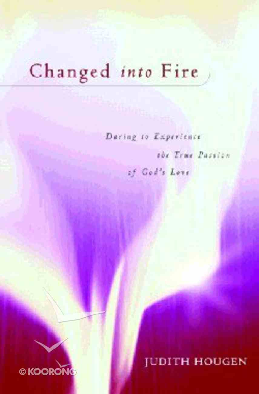 Transformed Into Fire Paperback