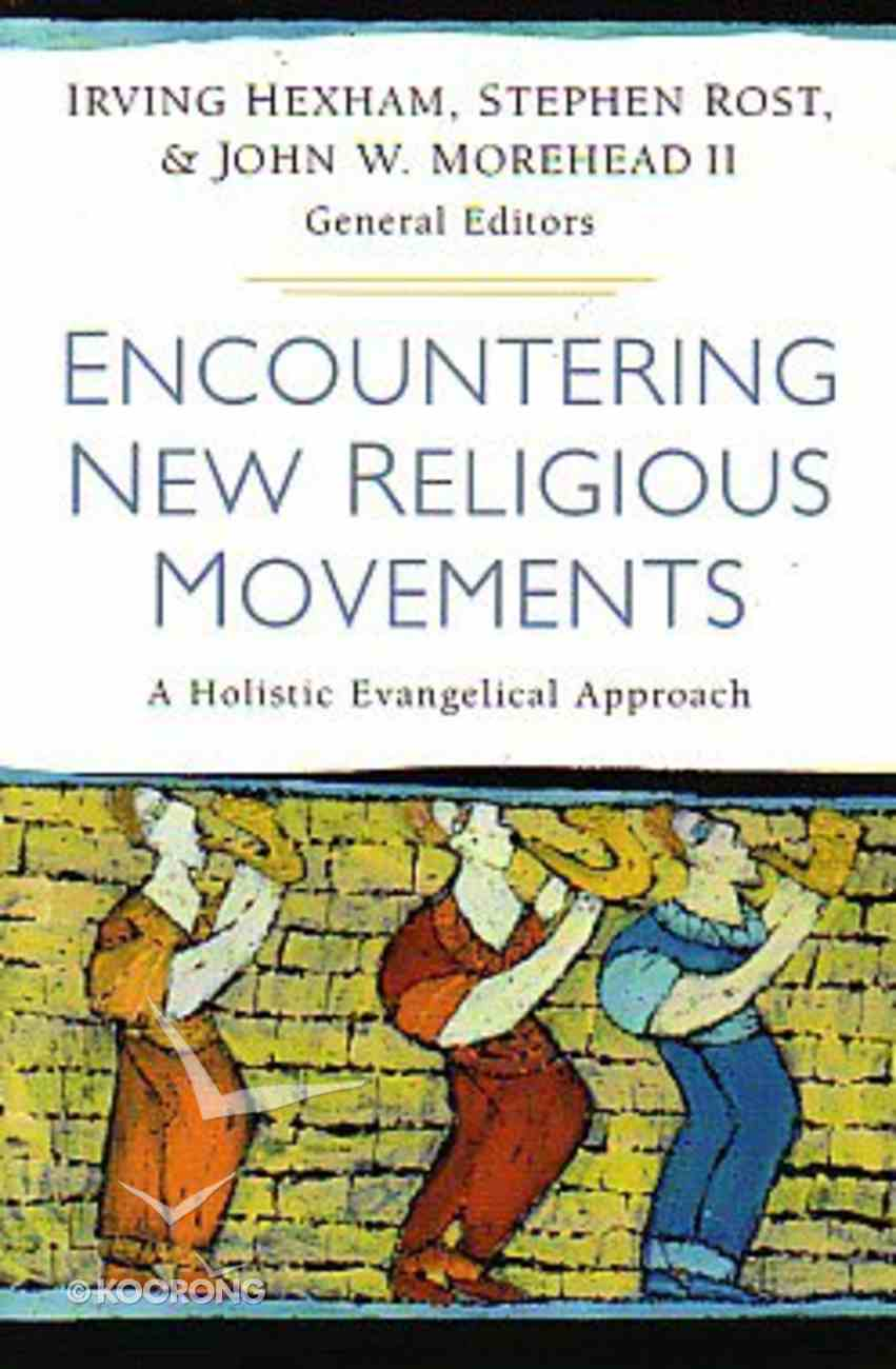 Encountering New Religious Movements Paperback