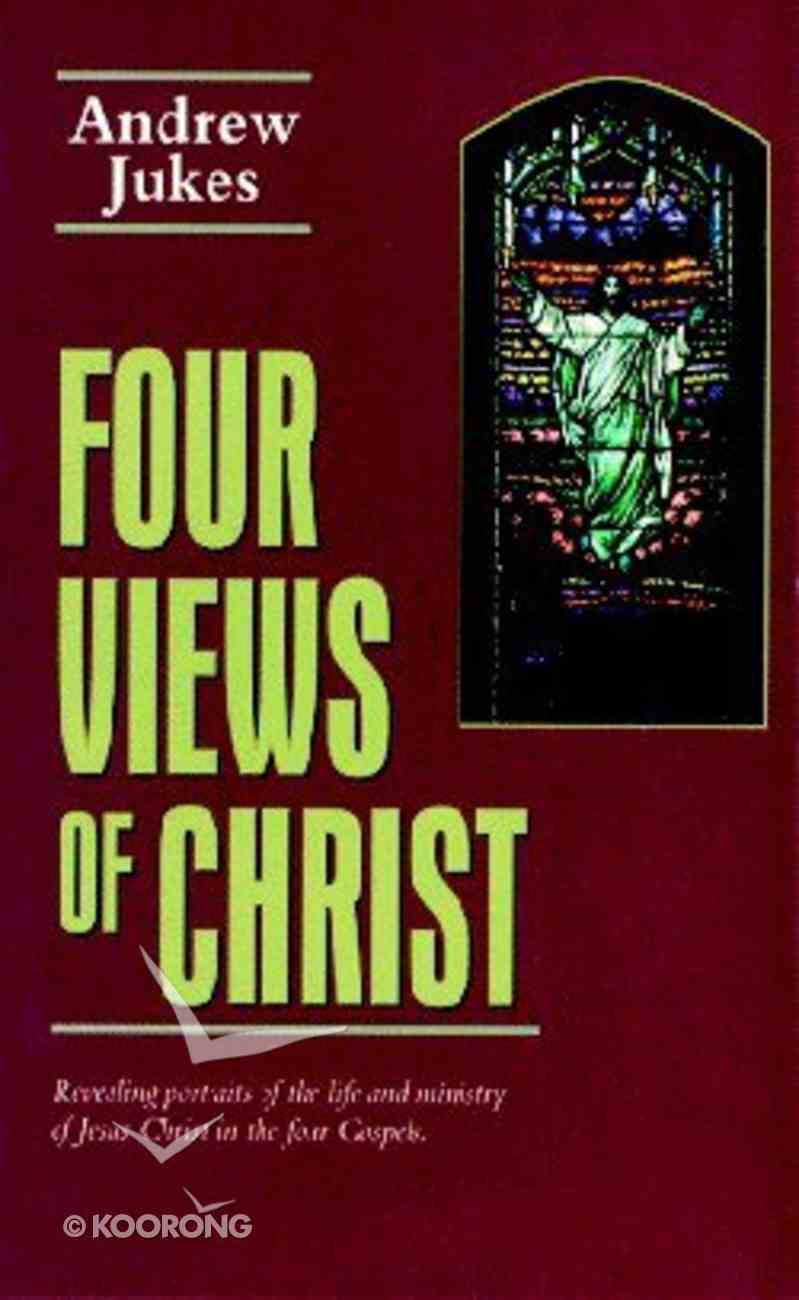 Four Views of Christ Paperback