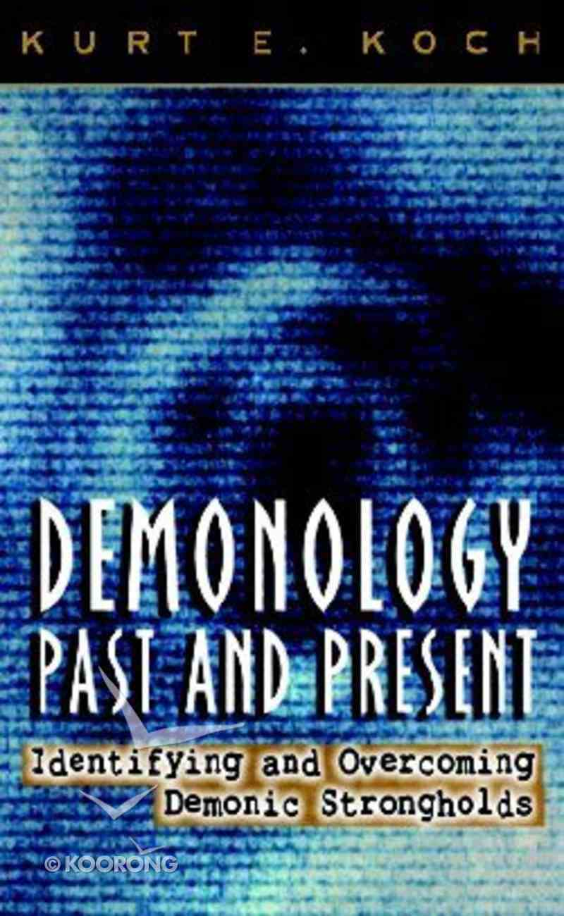 Demonology, Past and Present Paperback