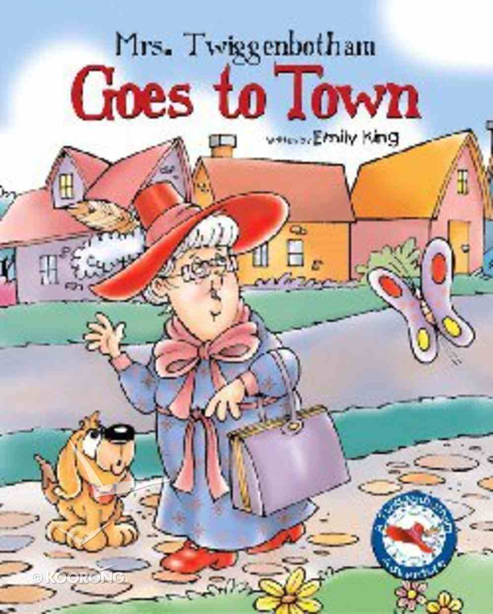 Mrs Twiggenbotham Goes to Town Hardback