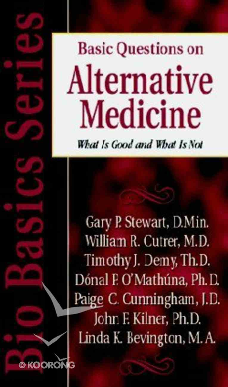 Basic Questions on Alternative Medicine (Biobasics Series) Paperback