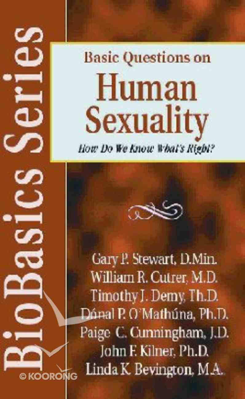 Basic Questions on Human Sexuality (Biobasics Series) Paperback