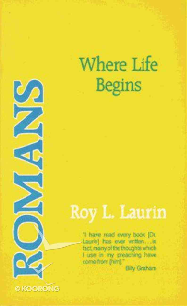 Romans: Where Life Begins Paperback