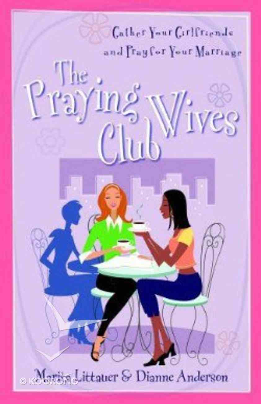 The Praying Wives Club Paperback
