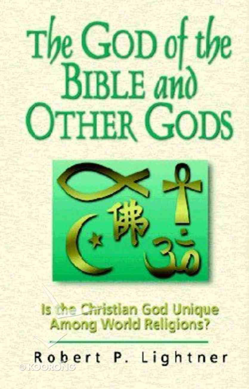 The God of the Bible and Other Gods Paperback
