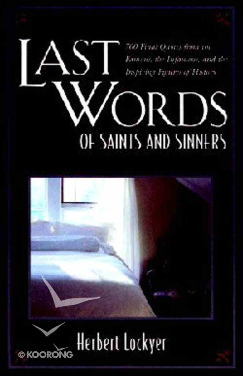 Last Words of Saints and Sinners Paperback