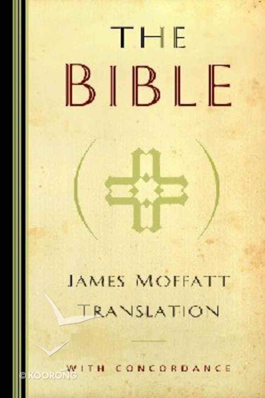 James Moffatt Translation Hardback