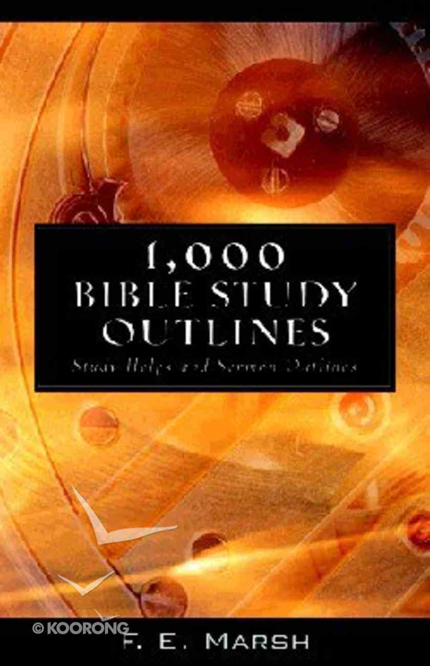 1000 Bible Study Outlines Paperback