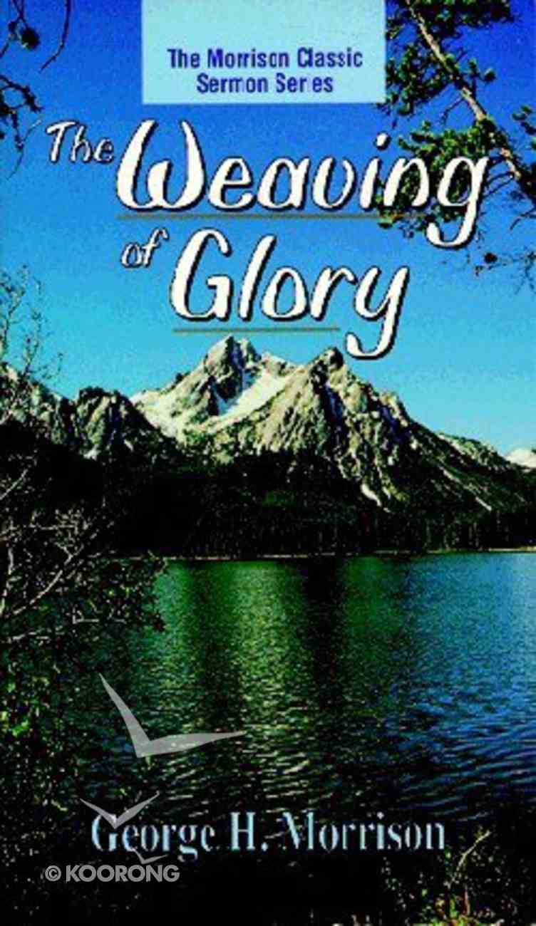 The Weaving of Glory Paperback