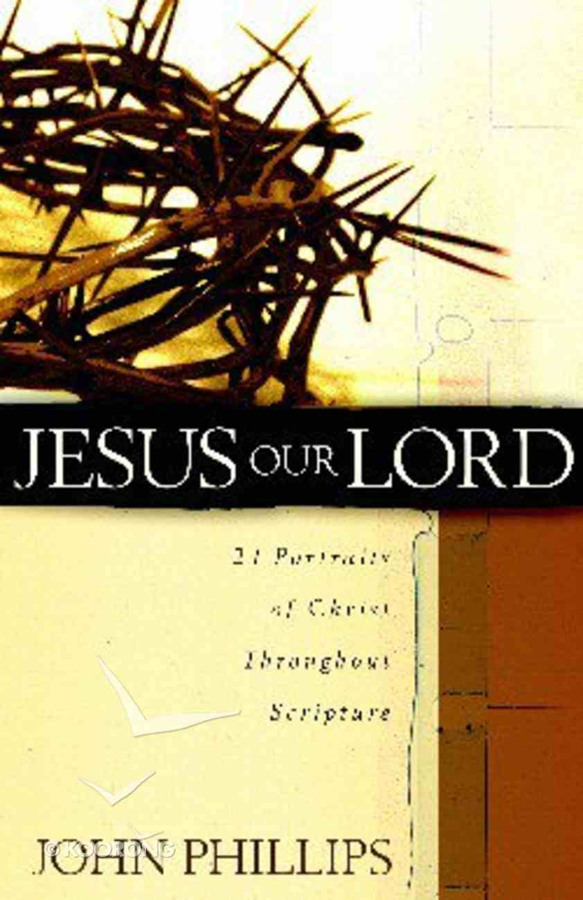 Jesus Our Lord Paperback