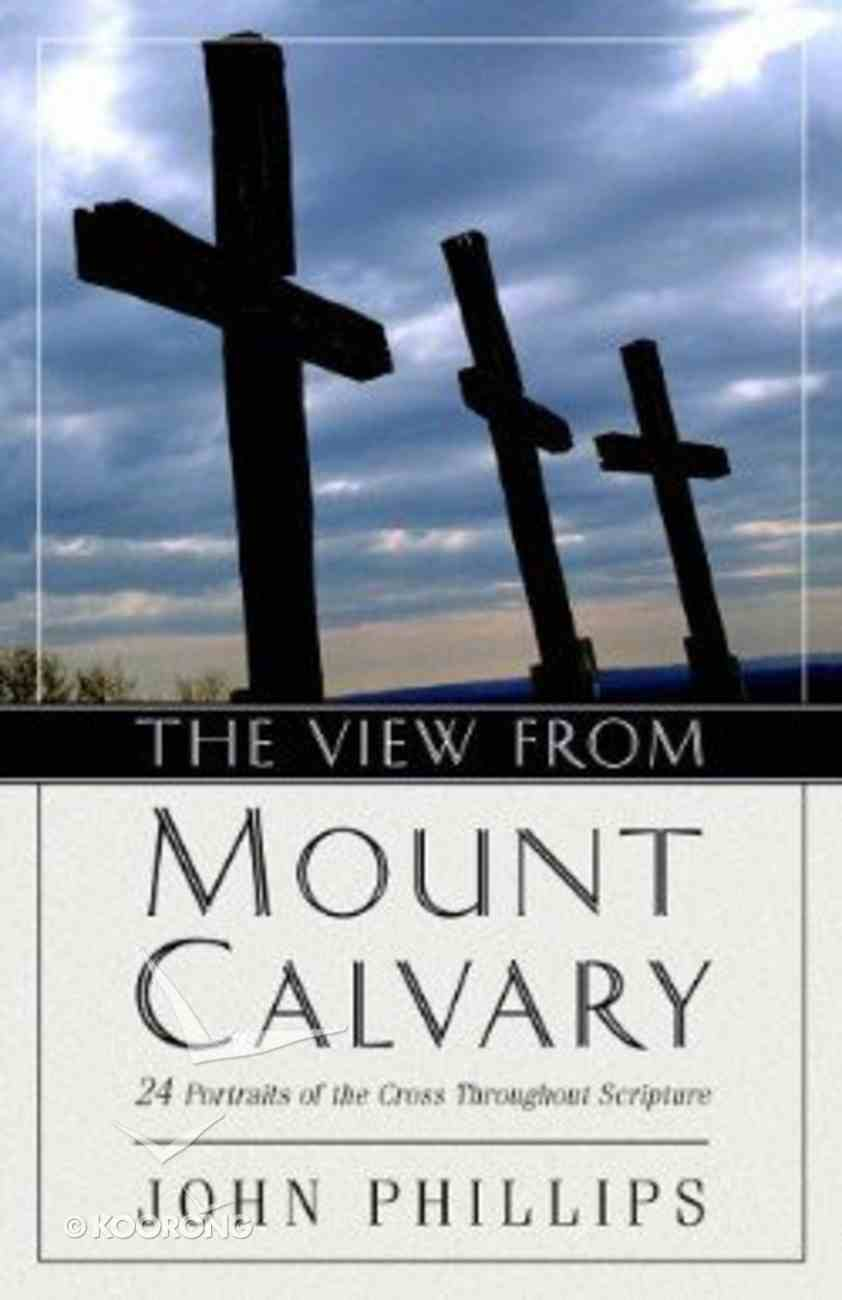The View From Mount Calvary Paperback