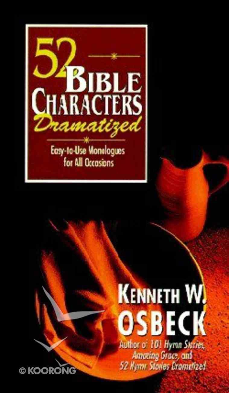 52 Bible Characters Dramatized Paperback