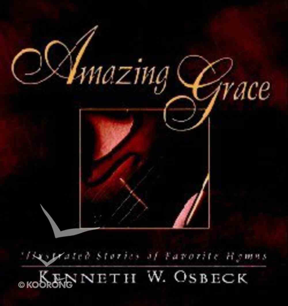 Amazing Grace (Gift Edition) Hardback