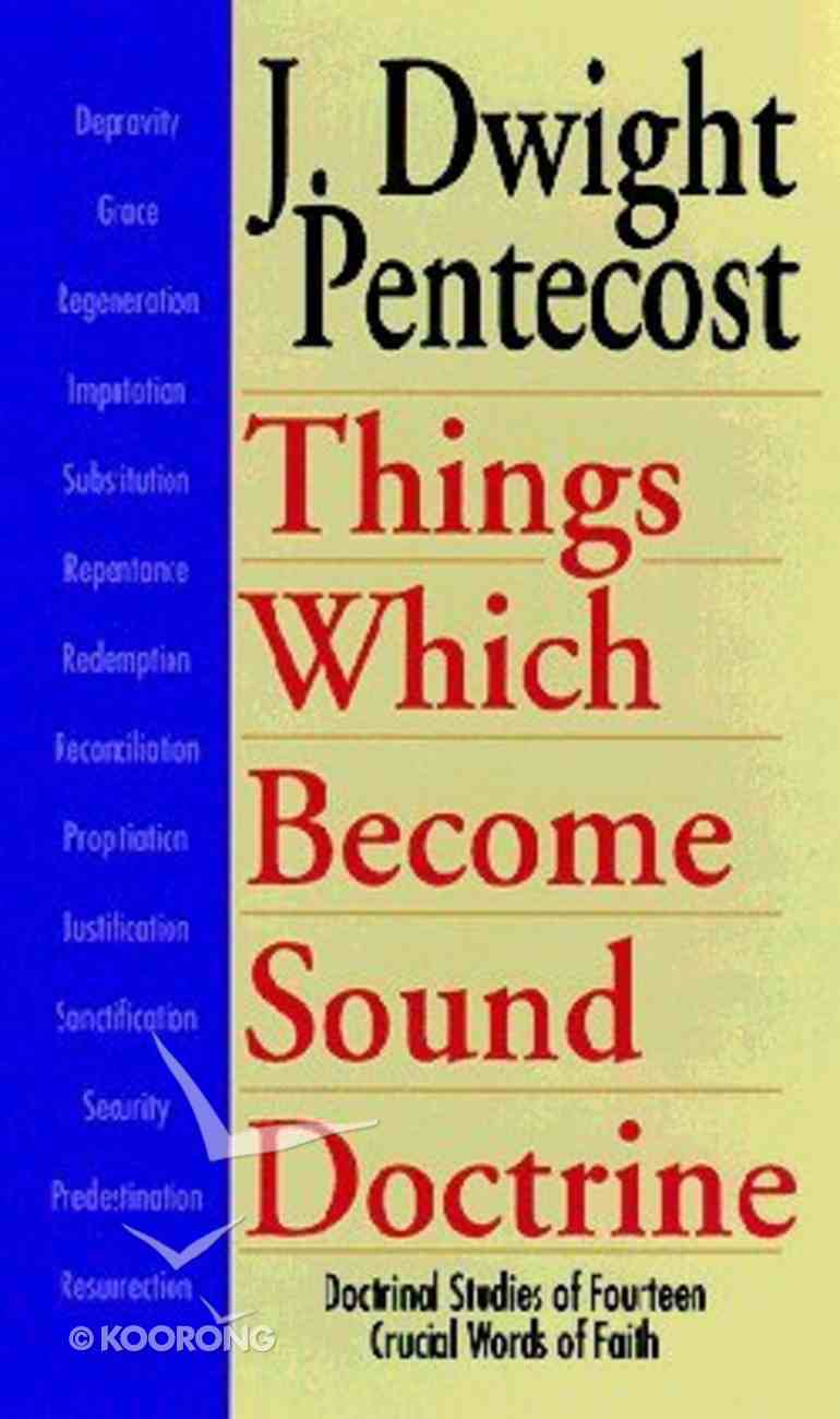 Things Which Become Sound Doctrine Paperback
