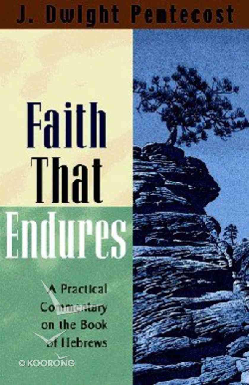 Faith That Endures Paperback