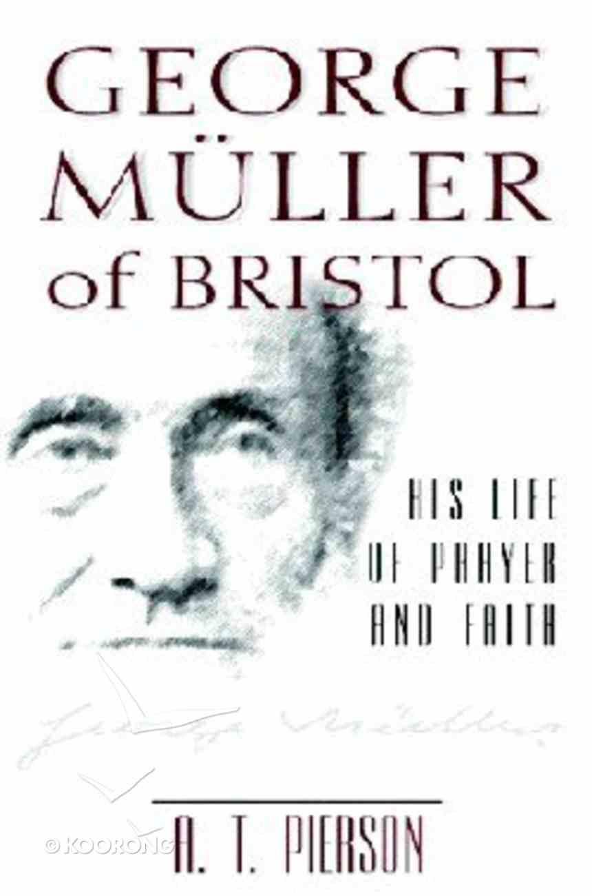 George Muller of Bristol Paperback