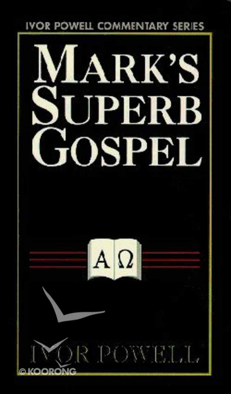 Mark's Superb Gospel Paperback