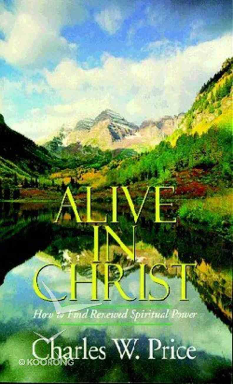 Alive in Christ Paperback