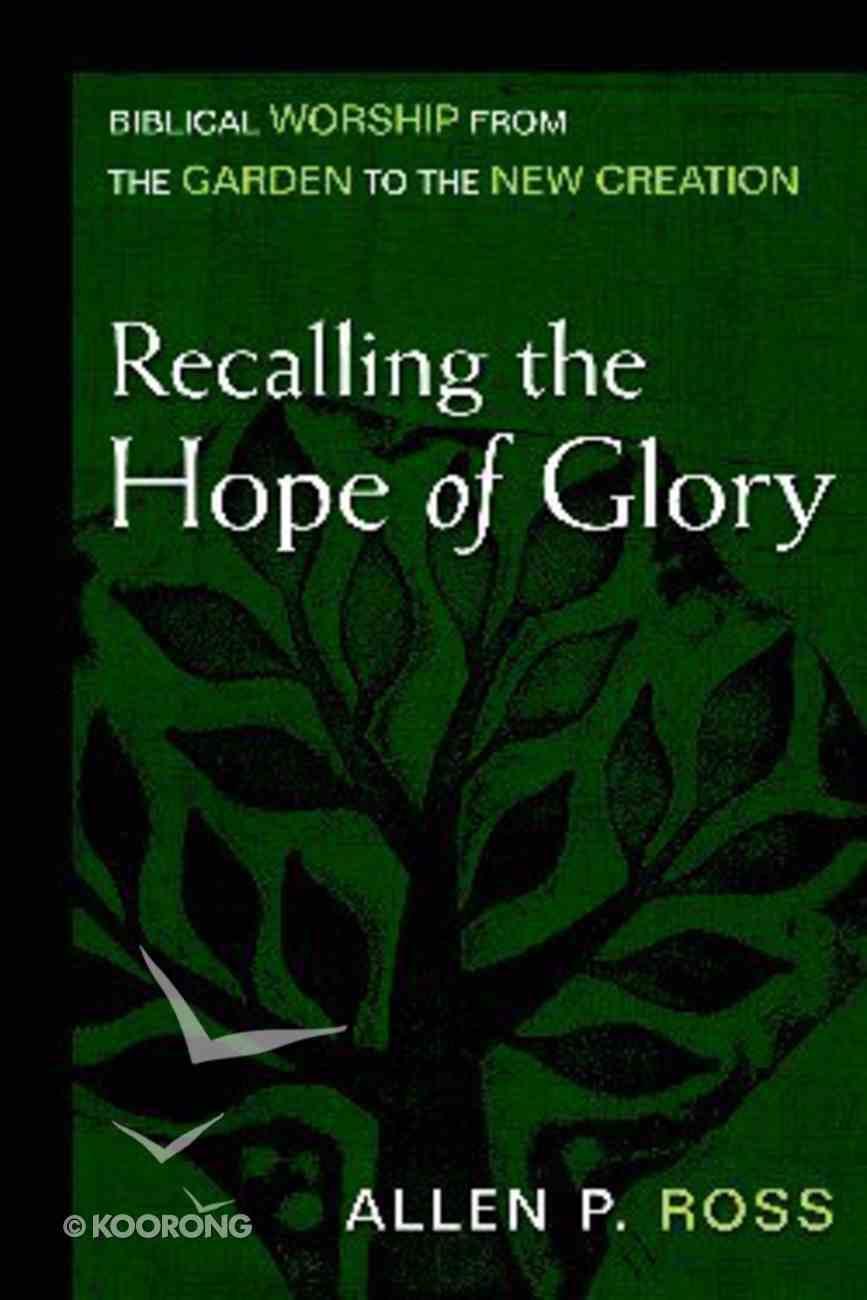 Recalling the Hope of Glory Hardback