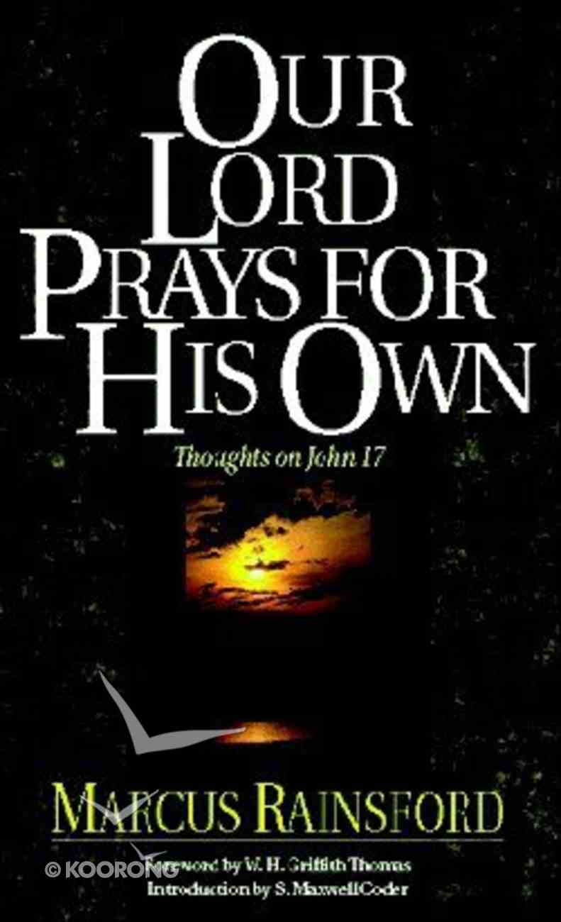 Our Lord Prays For His Own Paperback