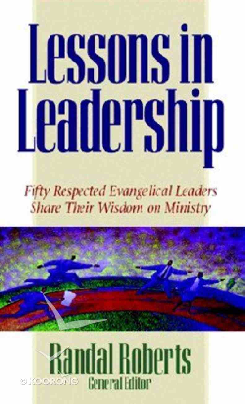 Lessons in Leadership Paperback