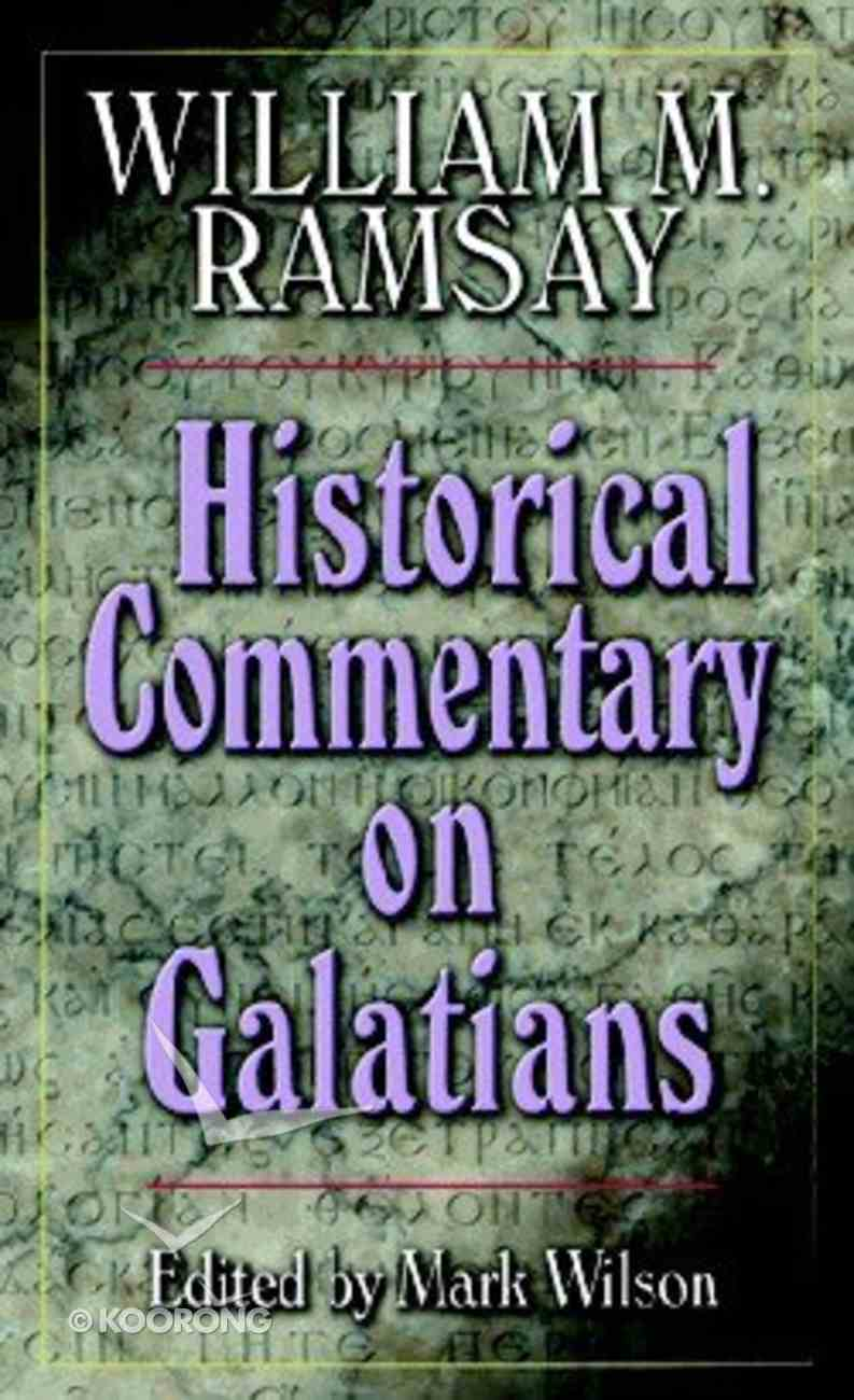 Historical Commentary on Galatians Paperback