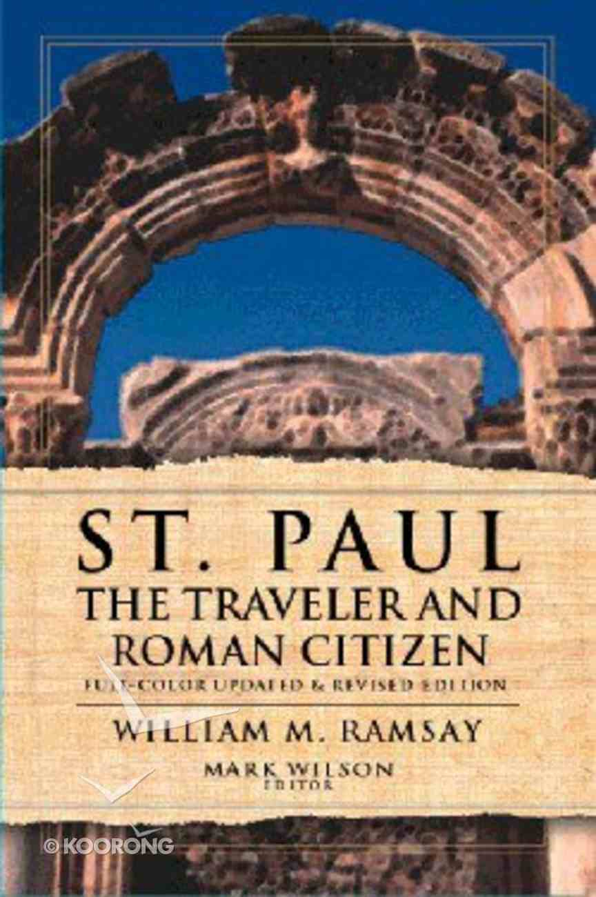St Paul the Traveler and Roman Citizen Hardback