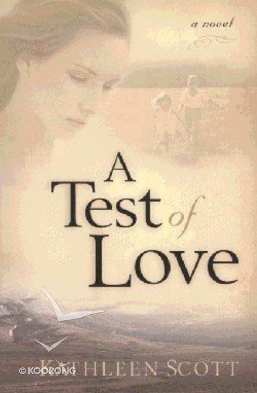 A Test of Love Paperback