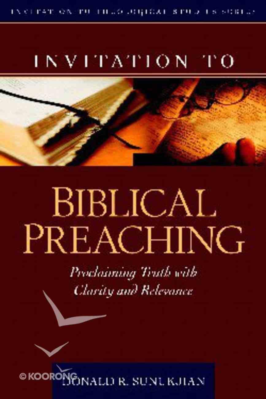 Invitation to Biblical Preaching Hardback
