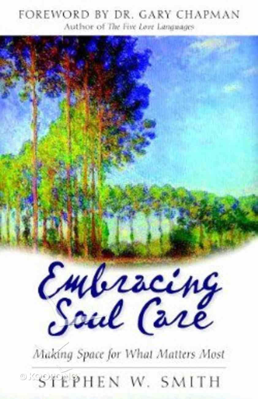 Embracing Soul Care Paperback