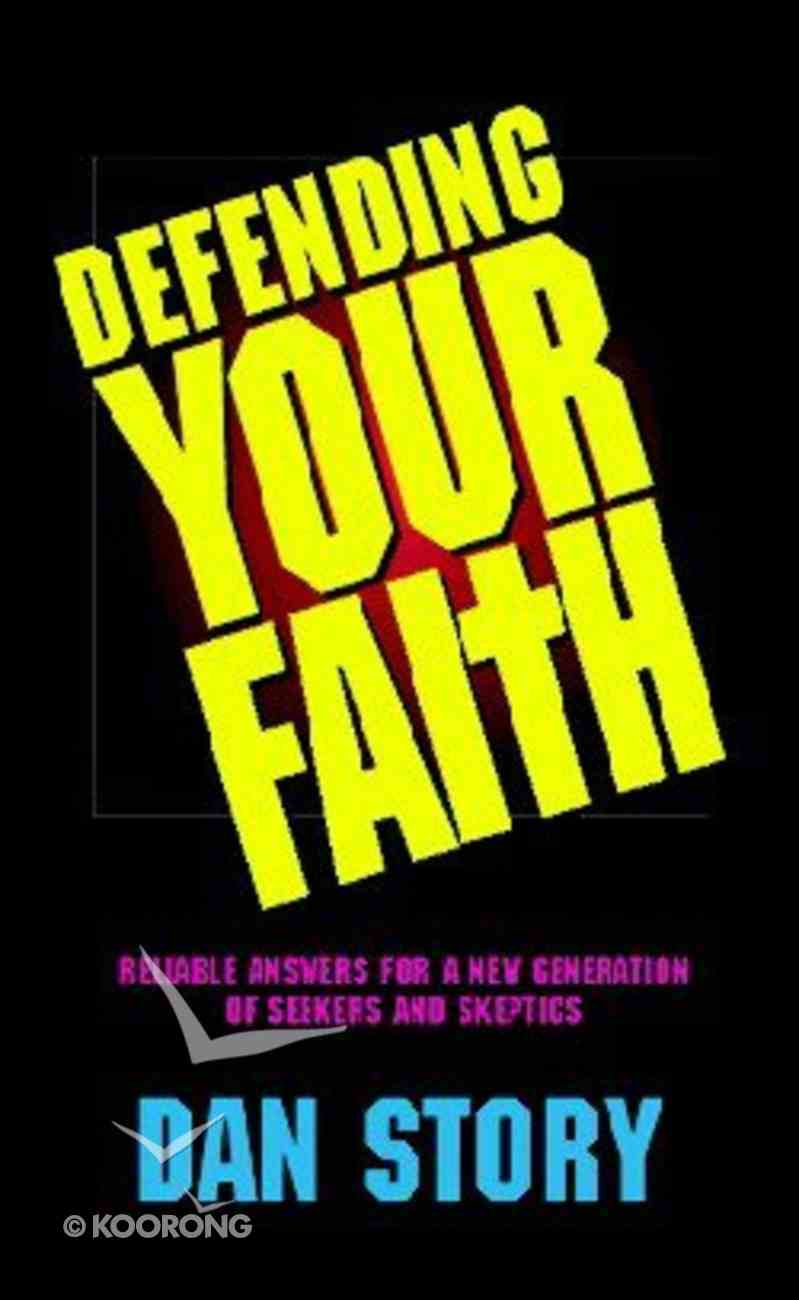 Defending Your Faith Paperback