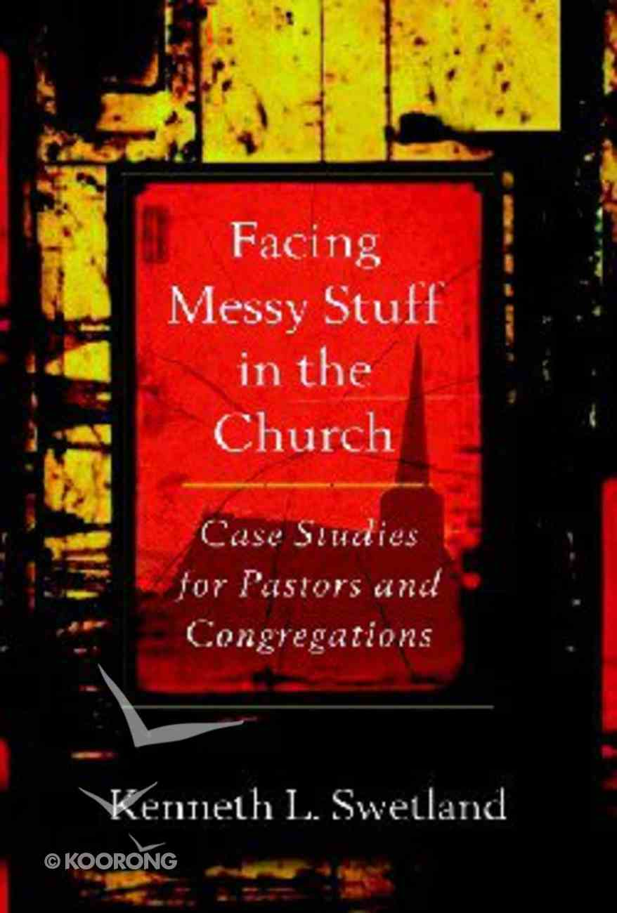Facing Messy Stuff in the Church (Messy Church Series) Paperback