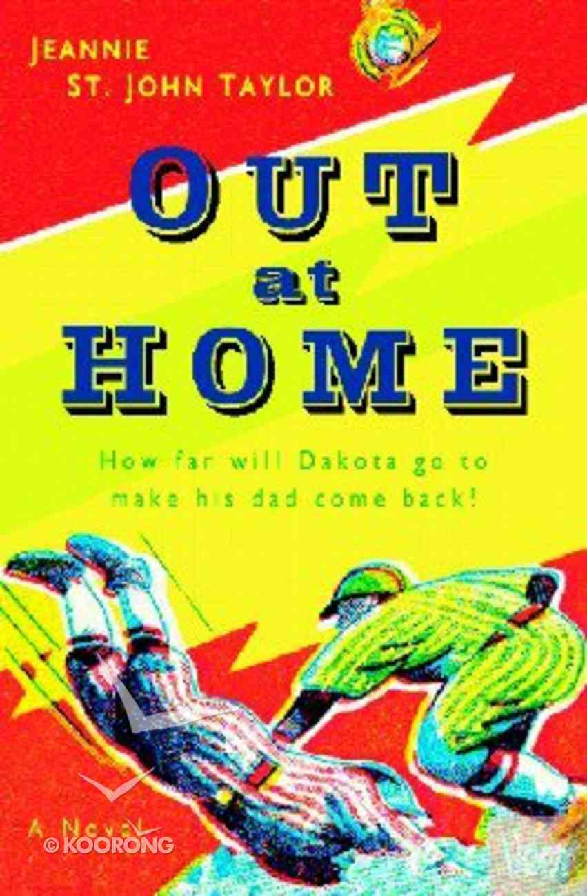 Out At Home Paperback