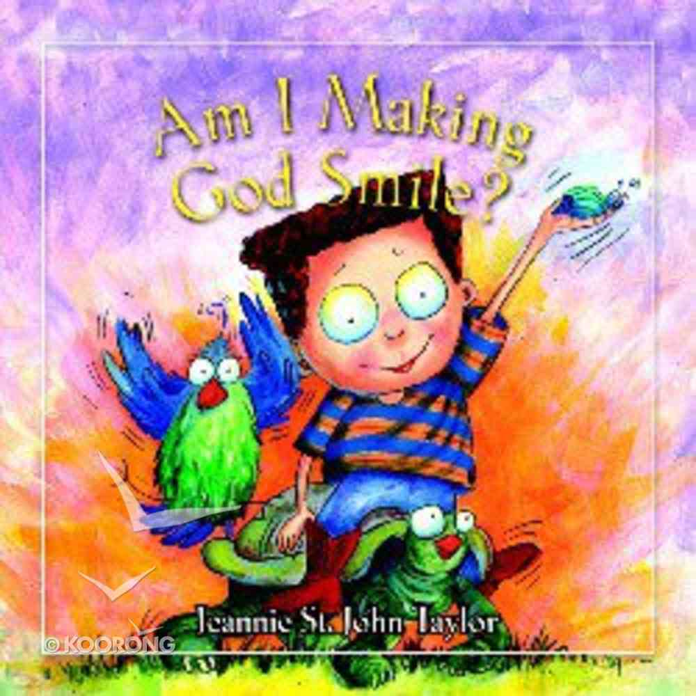 Am I Making God Smile? Hardback
