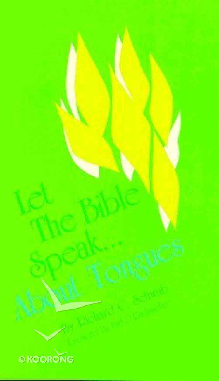 Let the Bible Speak About Tongues Paperback