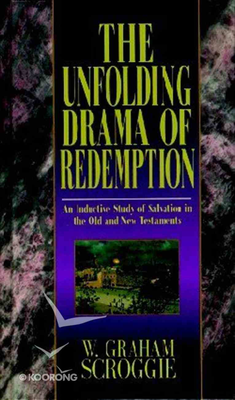 The Unfolding Drama of Redemption Hardback