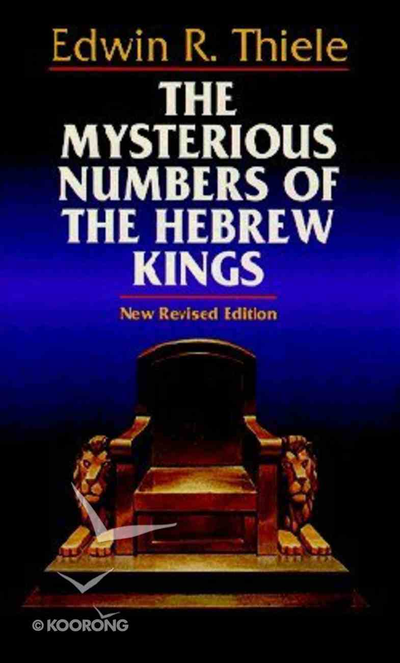 The Mysterious Numbers of the Hebrew Kings Paperback