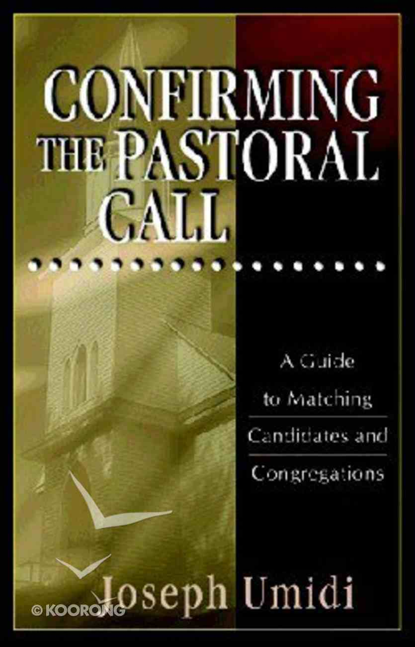 Confirming the Pastoral Call Paperback