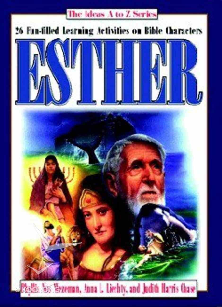 Esther (Ideas A-z Series) Paperback