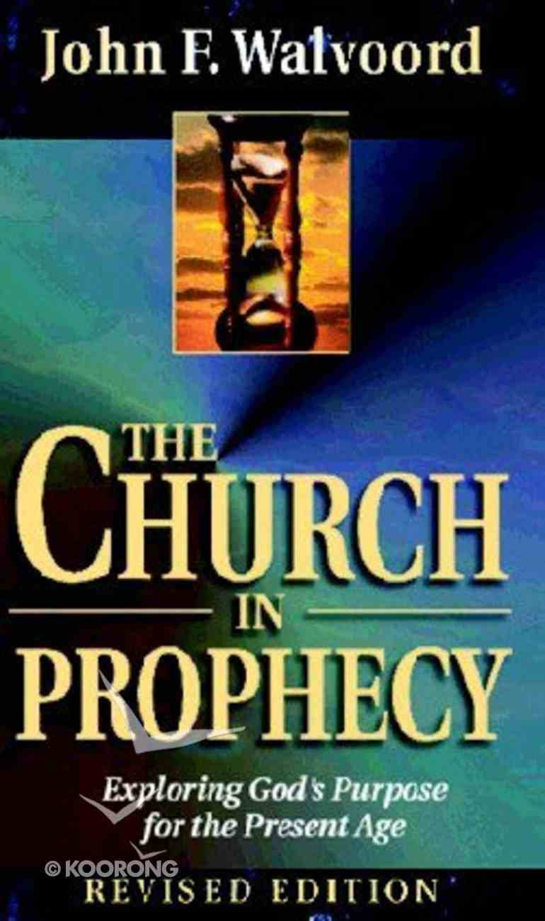 The Church in Prophecy Paperback