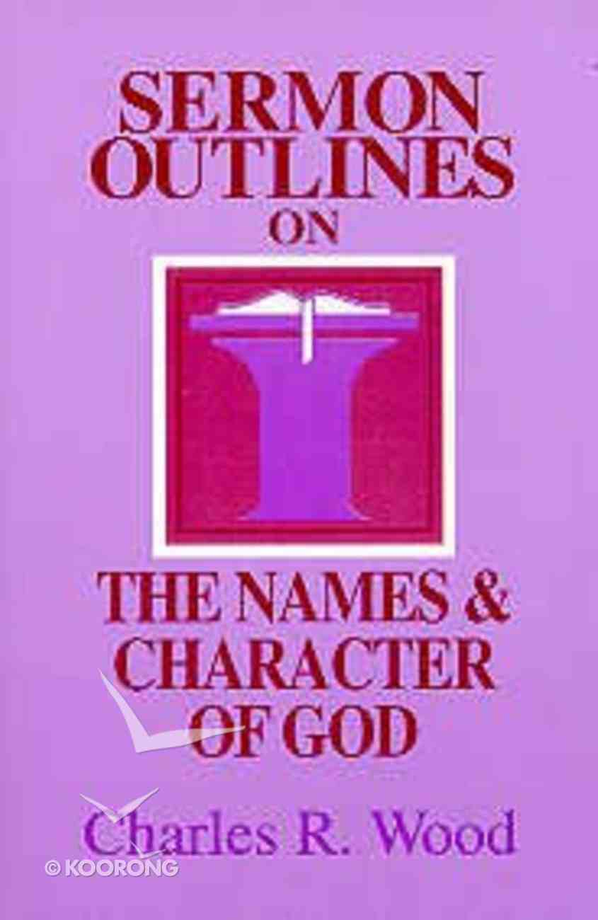 Sermon Outlines on the Name and Character of God Paperback