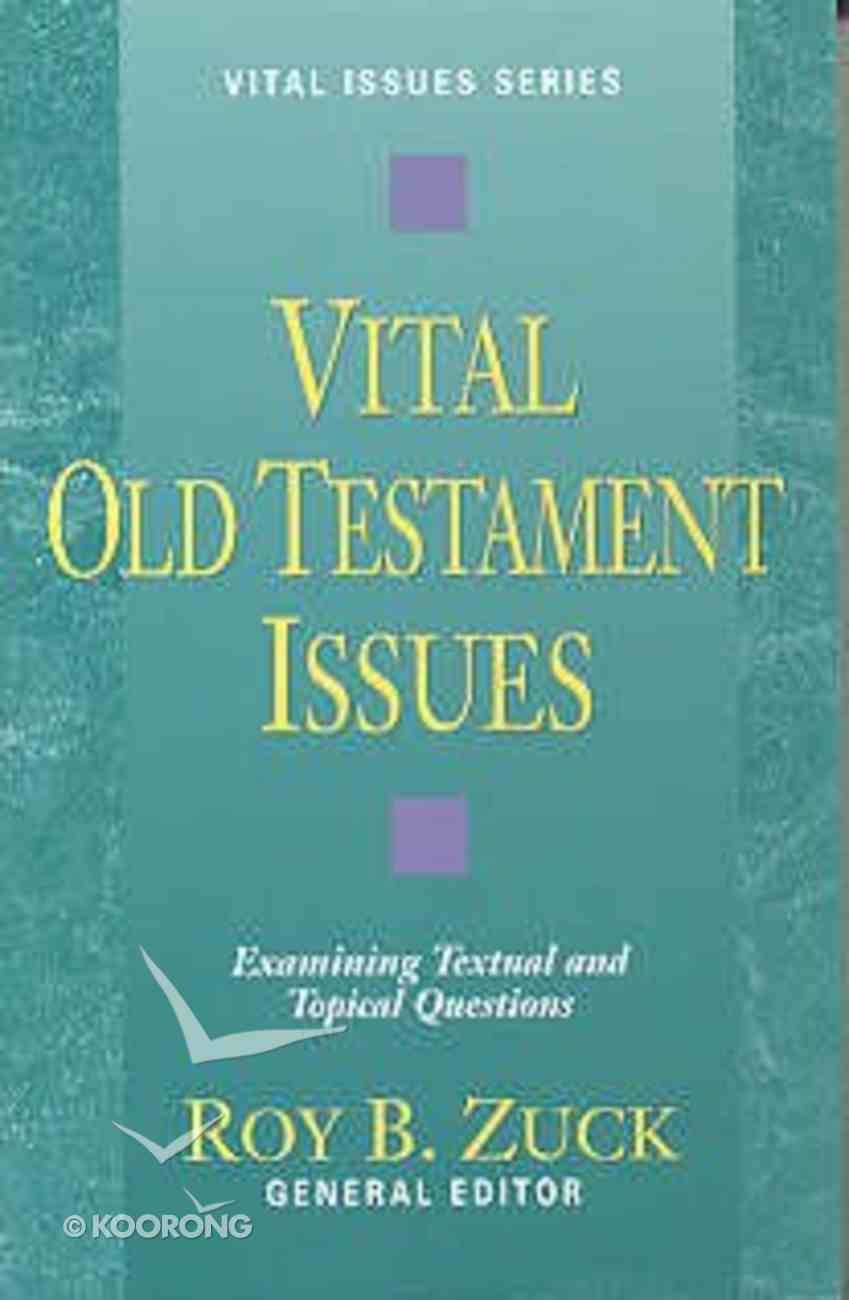 Vital Old Testament Issues Paperback